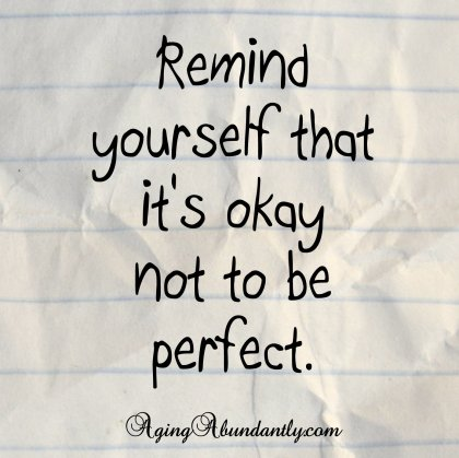 It's okay not to be perfect